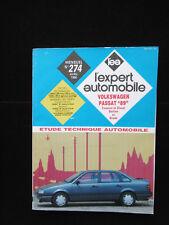 Revue Technique L'expert Automobile VOLKSWAGEN PASSAT N°274 1990 / Voiture Auto