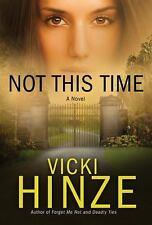 Not This Time: A Novel (Crossroads Crisis Center)
