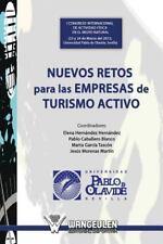 Nuevos Retos para Las Empresas de Turismo Activo by Elena Hernandez (2013,...