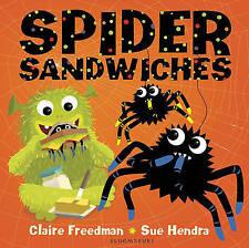 Spider Sandwiches by Claire Freedman/Sue Hendra (Board book, 2015)