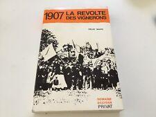 1907 La révolte des vignerons - Félix Napo - Domaine occitan Privat