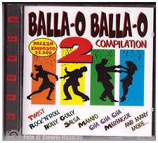 BALLA O BALLA O 2 COMPILATION **SIGILLATO** Twist, Rock'n'Roll,Salsa,Mambo,Meren