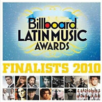 Billboard Latin Music Awards Finalists 2010 (NEW CD)