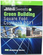 SWEETS Green Building Square Foot Costbook 2011 Construction Sustainable Design