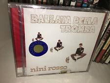NINI ROSSO BALLATA DELLA TROMBA RARO CD 2001 SIGILLATO FUORI CATALOGO