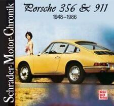 SCHRADER-MOTOR-CHRONIK - WALTER ZEICHNER - PORSCHE 356 & 911 - 1948 - 1986