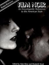 Film Noir An Encyclopedic Reference To the American Style New