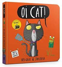 Oi Gato ! Libro de Cartón ( Rana And Friends) Por Gris,Kes ,Nuevo Libro,Y Rápido