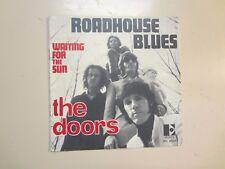 "DOORS: Roadhouse Blues-Waiting For The Sun-France 7"" 1970 Elektra INT. 80222 PSL"