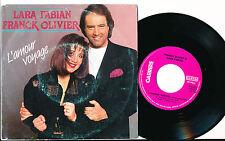 "LARA FABIAN FRANCK OLIVIER 45 TOURS SP 7"" BELGIUM L'AMOUR VOYAGE"