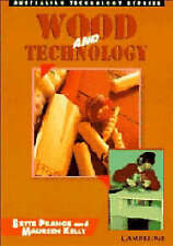 Wood and Technology by Maureen Kelly, Bette Prange (Paperback, 1994) VGC