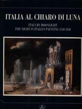 ITALIA AL CHIARO DI LUNA  AA.VV. IL CIGNO GALILEO GALILEI 1990