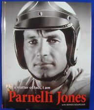 As a Matter of Fact I Am Parnelli Jones Book w/ Bones Bourcier Indianapolis 500