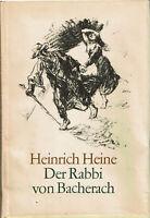 Heinrich Heine - Der Rabbi von Bacherach m. Lithos v. Max Liebermannn (1987)