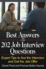Best Answers to 202 Job Interview Questions: Expert Tips to Ace the Interview an