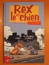 Rex et le chien la grande aventure par Nicolas Poupon. Productions le Cycliste