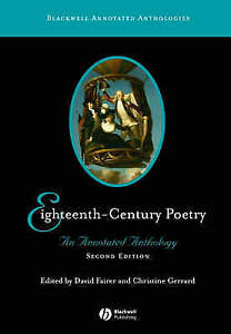 Eighteenth-Century Poetry: An Annotated Anthology, 2006.