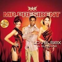 Mr. President Love, sex & sunshine (2003) [Maxi-CD]
