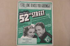 songsheet I STILL LOVE TO KISS YOU GOODNIGHT, 52nd Street, Ian hunter,Pat Paters