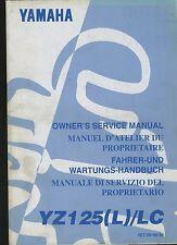 (22A) REVUE TECHNIQUE MANUEL ATELIER MOTO YAMAHA YZ125 (L) / LC