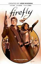 Firefly: Unification War Vol #1 Hardcover Boom! Whedon Sci Fi Comics Hc