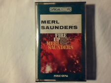 MERL SAUNDERS Fire up mc cassette k7 ITALY NUOVA RARISISMA UNPLAYED VERY RARE!!!
