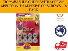 TIC 25mm Slide Glides With Screws Applied With Adhesive Or Screws  - 8 Pack