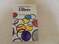 Amphoto Guide To Filters by Robb Smith 1979 HB
