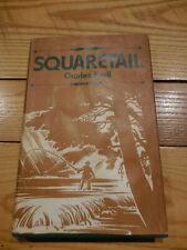 Squaretail By Charles Kroll Hb/Dj