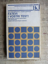 Fatevi i vostri test - W. Bernard & J. Leopold - Feltrinelli 1977