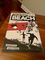 Cemetery Breach Graphic Novel TPB Warren Ellis, Jason Howard Image Comics