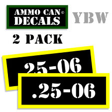 25-06  Ammo Label Decals Box Stickers decals - 2 Pack BLYW