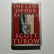 The Laws of Our Fathers by Scott Turow (1996, Hardcover)