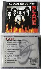 Slade - Till Deaf Do Us Part .. 1981/1996 Castle CD TOP