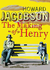 Jacobson, Howard .. The Making of Henry