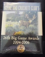 Boone and Crockett Club's 26th Big Game Awards 2004 - 2006