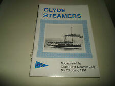 Clyde Steamers Magazine of the Clyde River Steamer Club No 26  Spring 1991