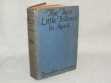 Antique Book - The Two Little Fellows In April by Josephine Lawrence