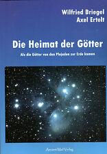 DIE HEIMAT DER GÖTTER - Plejaden Buch mit Axel Ertelt & Wilfried Briegel