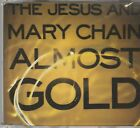 The Jesus and Mary Chain - Almost Gold , CD-Maxi
