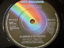 "AL HUDSON - YOU CAN DO IT    7"" VINYL"