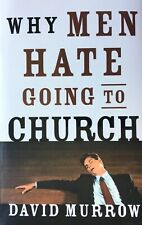 New ListingWhy Men Hate Going To Church by Murrow, David