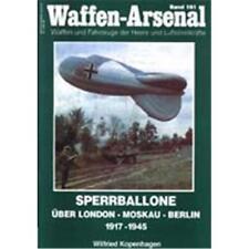 Sperrballone über London Moskau Berlin 1917 - 1945