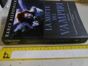 libro  LA NOTTE DEI VAMPIRI - NANCY KILPATRICK -COMPTON ED