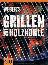 Weber's Grillen mit Holzkohle (Themenkochbuch) von Purvi... | Buch | Zustand gut