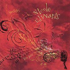 Nicole Edwards - Sparkin' ( CD,2008 )