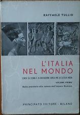 L'Italia nel Mondo Vol. Primo - Tullio - Principato Editore,1963 - R