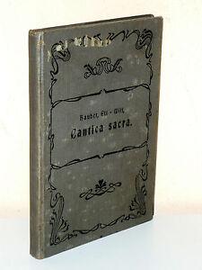 Hauber/Ett/Witt: CANTICA SACRA. Kirchliche Gesänge mit Orgelbegleitung (1908)