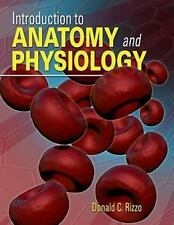 Introduction to Anatomy and Physiology [With CDROM] by Donald C. Rizzo Hardcover