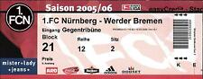 Ticket BL 2005/2006 1. FC Nürnberg - SV Werder Bremen, 18.03.2006